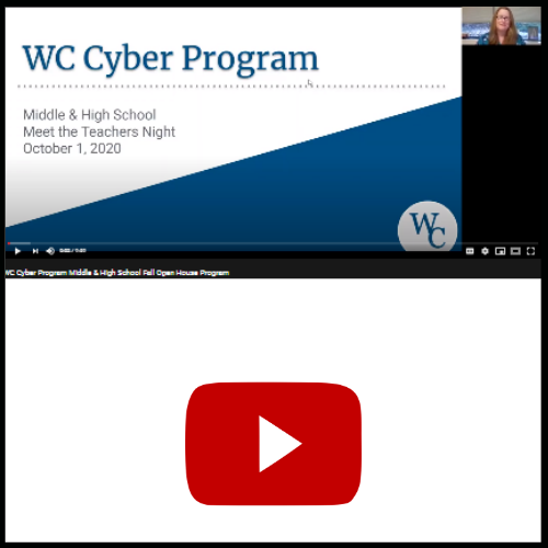 WC Cyber Program Secondary Open House